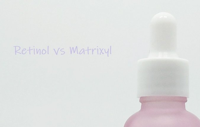 Retinol or Matrixyl: Which one?